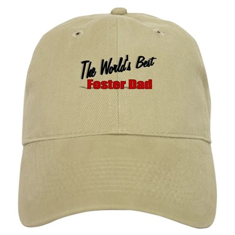 """The World's Best Foster Dad"" Cap"