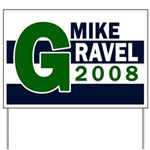 Mike Gravel 2008 Yard Sign