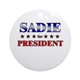 SADIE for president Ornament (Round)