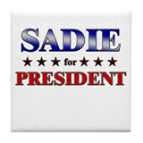 SADIE for president Tile Coaster