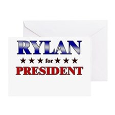 RYLAN for president Greeting Card