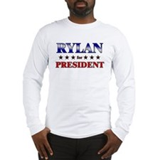 RYLAN for president Long Sleeve T-Shirt