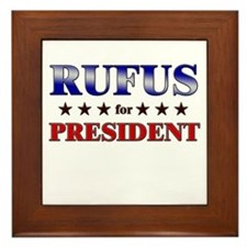RUFUS for president Framed Tile
