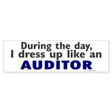 Dress Up Like An Auditor Bumper Bumper Sticker