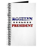 ROSELYN for president Journal