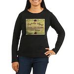 Over 100 Years Women's Long Sleeve Dark T-Shirt