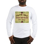 Over 100 Years Long Sleeve T-Shirt