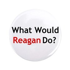 "What Would Reagan Do? 3.5"" Button"