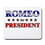 ROMEO for president Mousepad