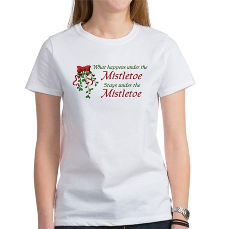 Under the Mistletoe Women's T-Shirt