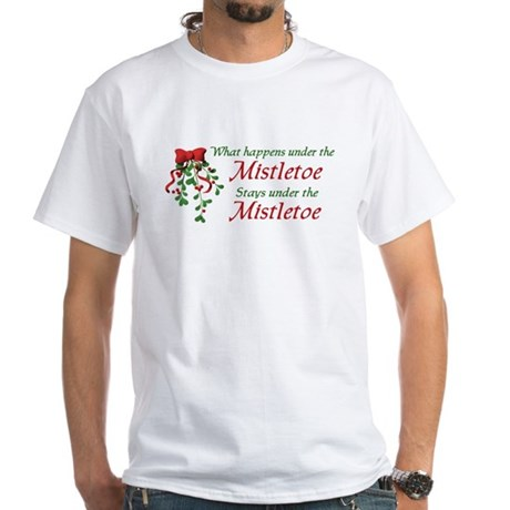 Under the Mistletoe White T-Shirt