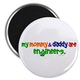 "My Mommy & Daddy Are Engineers 2.25"" Magnet (10 pa"
