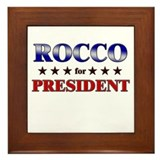ROCCO for president Framed Tile