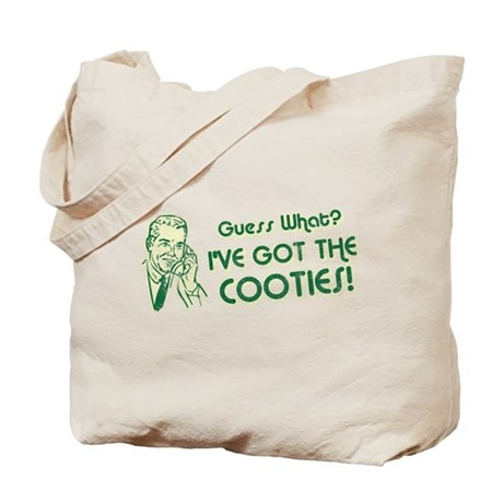 I've Got the Cooties Tote Bag