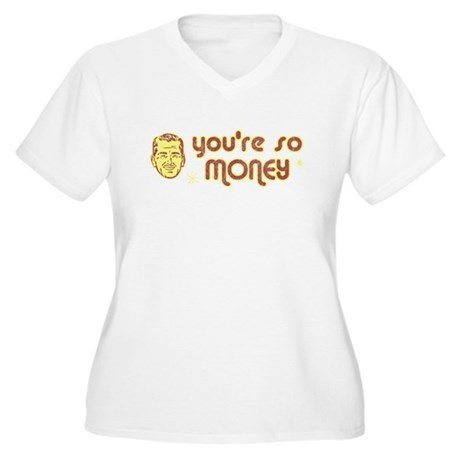 You're So Money Plus Size V-Neck Shirt