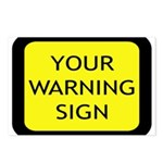 Your Warning Sign Postcards (Package of 8)