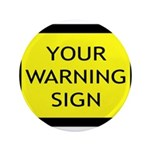 Your Warning Sign 3.5