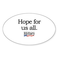 Hope for us all: Hillary 2008 Oval Sticker