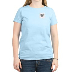Hope for us all: Hillary 2008 Women's Light T-Shir