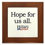 Hope for us all: Hillary 2008 Framed Tile