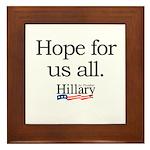 Hope for us all: Hillary 2008 Framed Tile