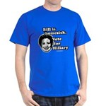 Bill is homesick, vote for Hillary Dark T-Shirt