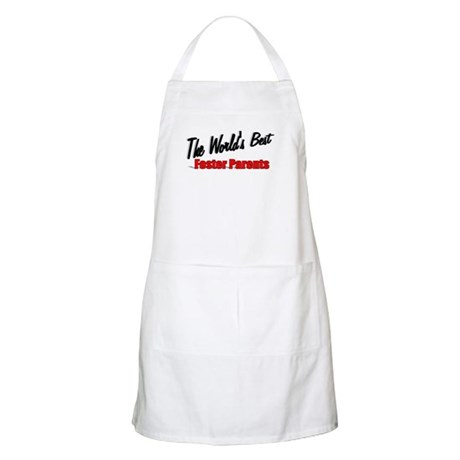 """The World's Best Foster Parents"" BBQ Apron"
