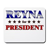 REYNA for president Mousepad