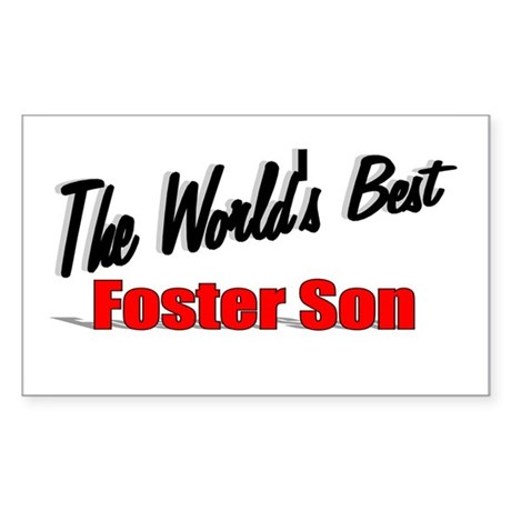 """The World's Best Foster Son"" Sticker (Rectangular"