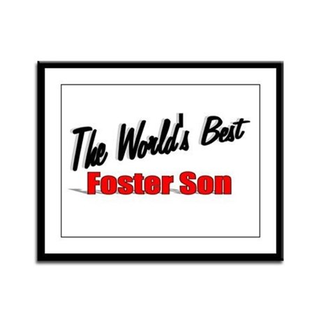 """The World's Best Foster Son"" Framed Panel Print"