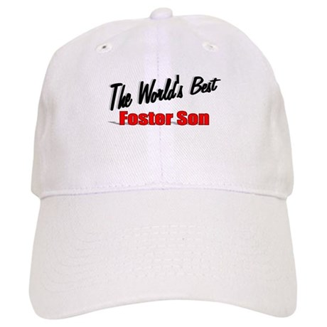 """The World's Best Foster Son"" Cap"