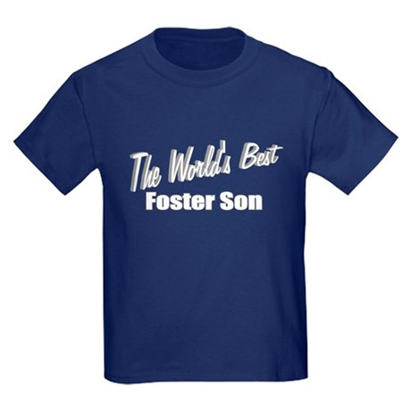 """The World's Best Foster Son"" Kids Dark T-Shirt"