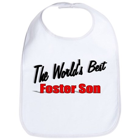 """The World's Best Foster Son"" Bib"