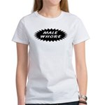 Male Whore Women's T-Shirt