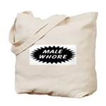 Male Whore Tote Bag