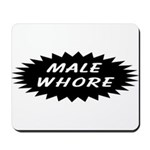 Male Whore Mousepad