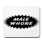 Male Whore Mousepad
