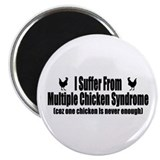 "Multiple Chicken Syndrome 2.25"" Magnet (100 pack)"