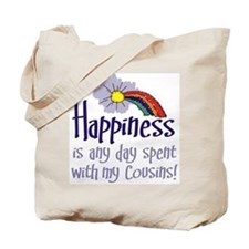 HAPPINESS IS DAY W/ MY COUSINS Tote Bag
