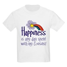 HAPPINESS IS DAY W/ MY COUSINS T-Shirt