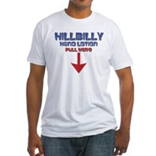 Hillbilly Hand Lotion Shirt