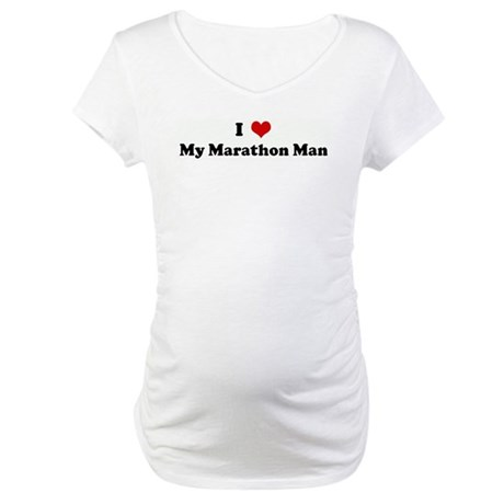 I Love My Marathon Man Maternity T-Shirt