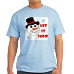 LET IT SNOW Light T-Shirt