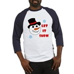 LET IT SNOW Baseball Jersey