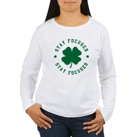 Irish Stay Focused Womens Long Sleeve T-Shirt