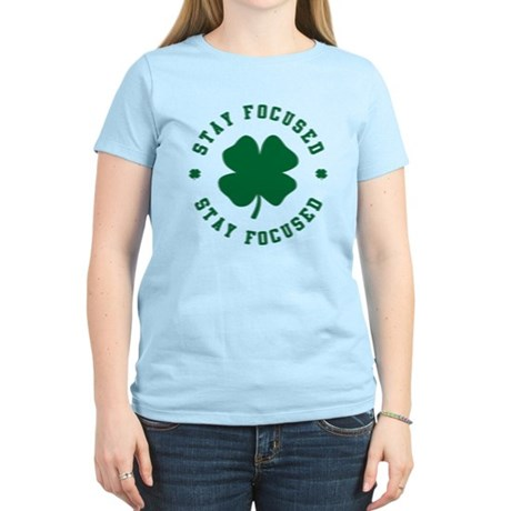 Irish Stay Focused Womens Light T-Shirt