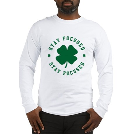 Irish Stay Focused Long Sleeve T-Shirt