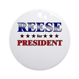 REESE for president Ornament (Round)