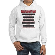 Snowmobiler top Ten Lies Hoodie