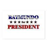 RAYMUNDO for president Postcards (Package of 8)